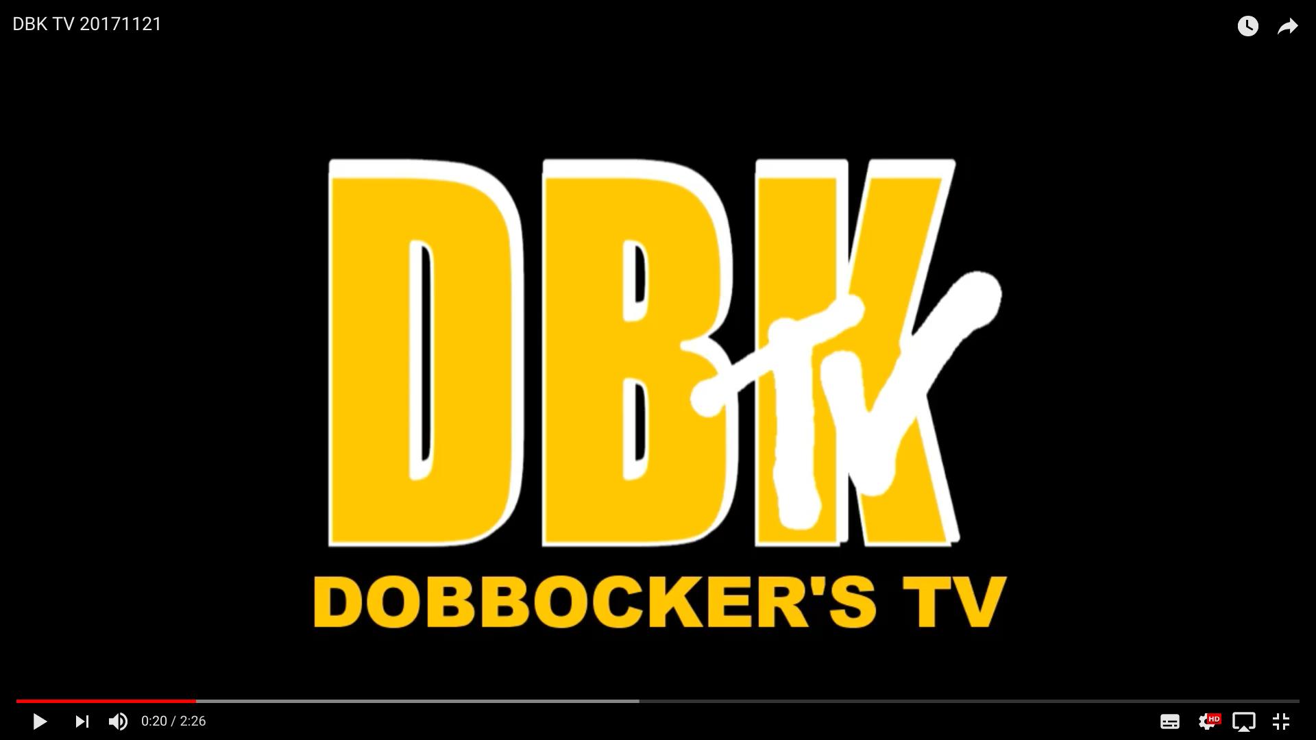 DBK TV (ドボッカーズTV) #2